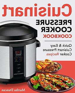 Cuisinart Pressure Cooker Cookbook: Easy & Delicious Electri