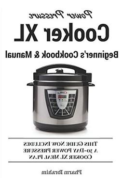FREE 2 DAY SHIPPING: Power Pressure Cooker XL Beginner's Coo