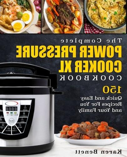 complete power pressure cooker cook book 150 quick easy reci
