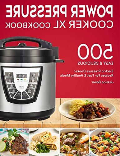 power pressure cooker cookbook 500 easy delicious electric r