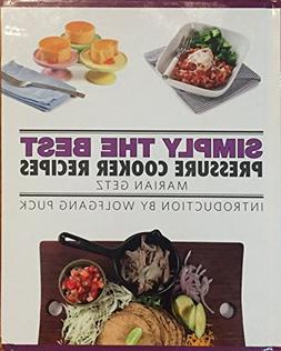 Marian Getz .. Simply the Best Pressure Cooker Recipes