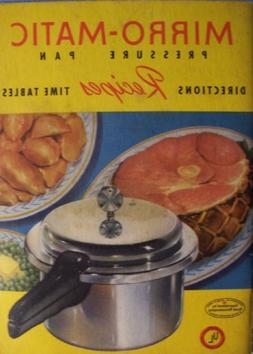 Mirro-Matic: Pressure Pan- Directions, Recipes, Time Tables