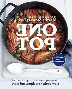 One Pot: 120+ Easy Meals from Your Skillet, Slow Cooker, Sto
